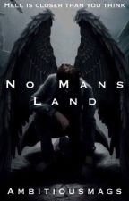 No Man's Land  by ambitiousmags