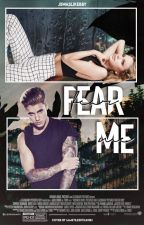 Fear Me   JM by jbwaslikebby