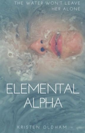 Elemental Alpha by kristentaylor16