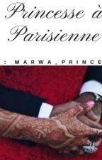 Princesse À Parisienne  by Marwa-Princesse