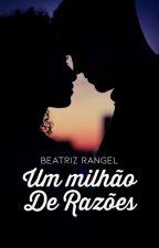 Um Milhão De Razões by booksromances