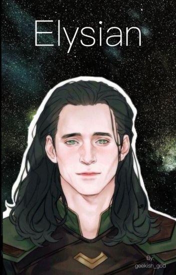 Elysian (Loki x reader) [UNEDITED] - that one smol bean