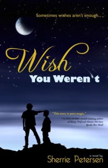 Wish You Weren't - Chapter One - Wish Upon a Star