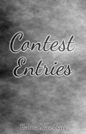 Contest Entries by HannahTacoLady