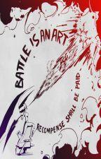 Battle is an Art by ThomasLoud