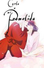 Carta a mi Prometida 🎀 (One Shot) by mariaavila35728