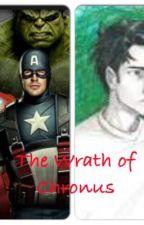The Wrath of Chronus (Avenger/PJ Fanfic) by MichaelPeleshaty