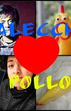 Alecchi y Pollo - amor imposible. by SSantoyo22