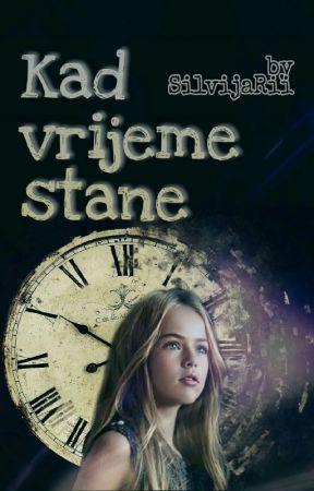 Kad vrijeme stane v2. by SilvijaRii