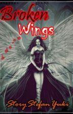 Broken Wings by StoryStefanYuki