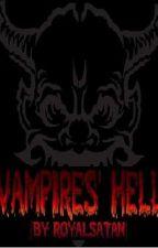 Vampires Hell (Bxb) by RoyalSatan