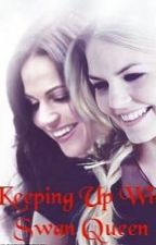 Keeping Up With Swan Queen by SkyWithDiamond