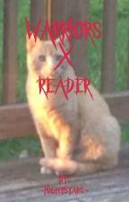 Warriors X Reader- female biased by -NightStars-
