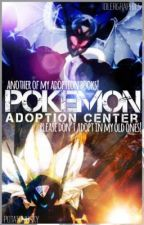 Pokémon Adoption Center {Book 3}  by PotatoHusky