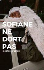 Sofiane ne dort pas by xxxcrisedepilepsie