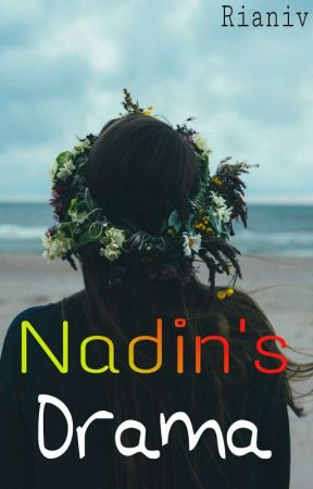 Nadin's Drama by rianiv108