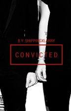 Convicted I : ls au by ShippingxLarry