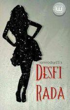 Desfi Rada (Gayromance) (COMPLETED) by imrodsy23