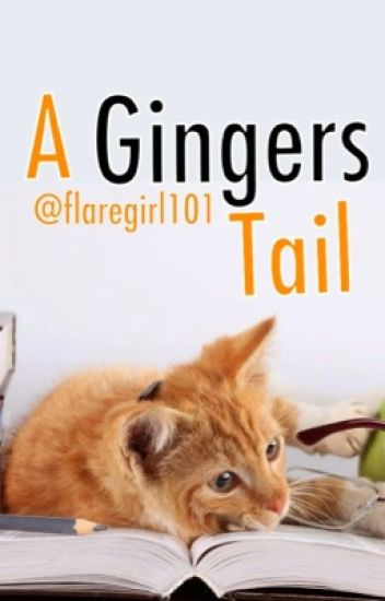 A Gingers Tail