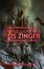 Lores de la Guerra de Eis Zinger by RobbRomanen