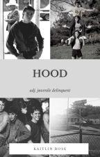 Hood ➳ One Shots by eightiesprincesss