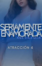 Seriamente Enamorado (+18)[Saga Cliché, No Tan Cliché] Libro 4. (Próximamente)  by anavalencia2307