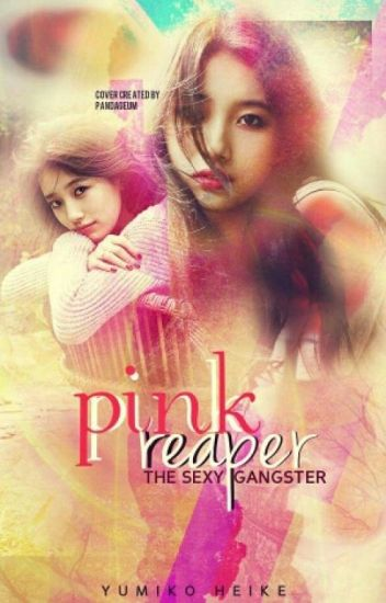 Pink Reaper: The Sexy Gangster