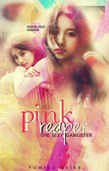 Pink Reaper: The Sexy Gangster [Editing]