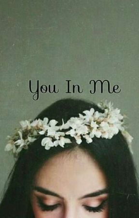 You In Me by Hanifahrizqia_