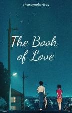 The Book of Love by Ms_ABnormal