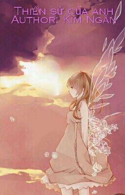 Đọc truyện Thiên sứ của anh