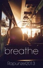 breathe by Rapunzel2013