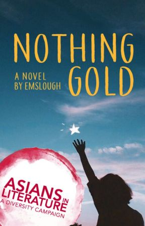 Nothing Gold by EmSlough