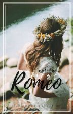 Not The First Romeo {rewriting} by misslabelled