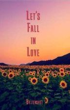 Let's Fall in Love by tenshee