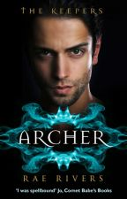 The Keepers: Archer (Book 1) by RaeRivers