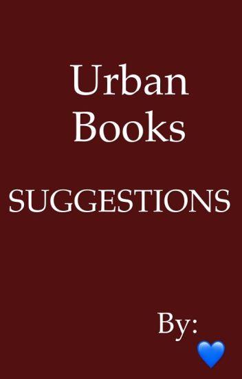Good urban Wattpad books