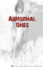 AbNormal Ones by mysteriouslora