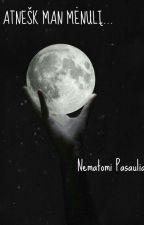 Atnešk man mėnulį... by NematomiPasauliai
