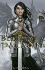 Blood Of A Paladin by upstream_