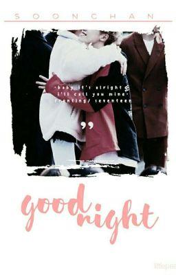 soonchan - good night