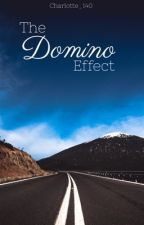 The Domino Effect by Charlotte_140