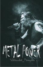 METAL POWER by Salaisuudet_Pimeyden