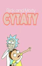 Cytaty  ʀɪᴄᴋ ᴀɴᴅ ᴍᴏʀᴛʏ  by Scotland-aph