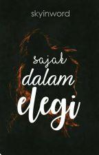 Sajak Dalam Elegi by skyinword