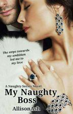 My Naughty Boss  by AllisonAsh
