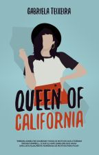 Queen Of California by catscantwrite