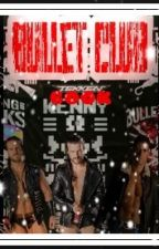 Bullet Club/The Elite/Super Kliq/HungBucks/Dream Team facts fanfics by KyanaTheVillain