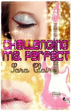 Challenging Ms. Perfect ( Ongoing) by sara_claire