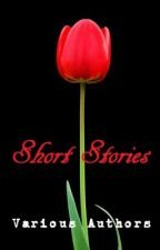 Various Authors' Short Stories (Compilation) by TheCuteAndTheGenius